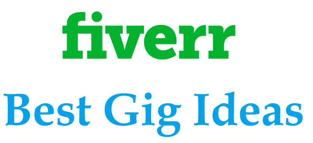 Best Fiverr Gig Ideas