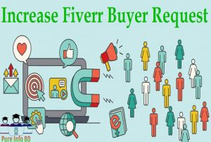 How to Increase Buyer Requests on Fiverr | Exclusive Tricks