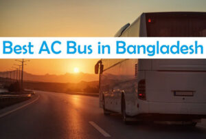 Top 10 Best AC Bus in Bangladesh