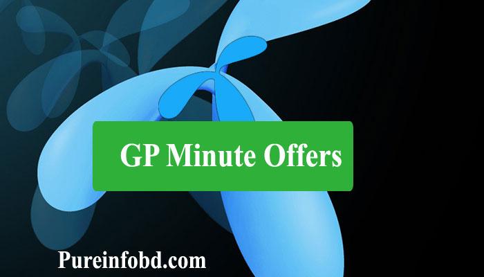 GP Minute Offers 2021 (নতুন অফার দেখুন): Grameenphone Minute Packs