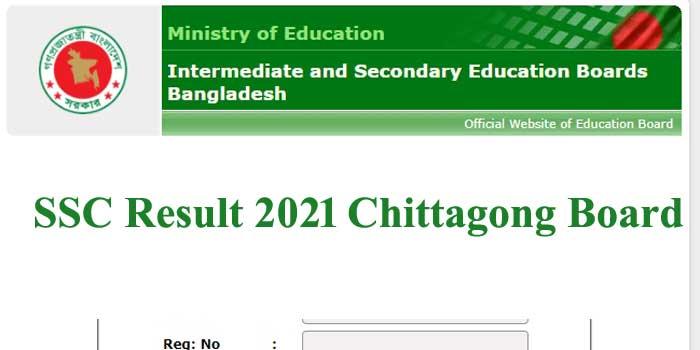 SSC Result 2021 Chittagong Board  | bise-ctg.portal.gov.bd
