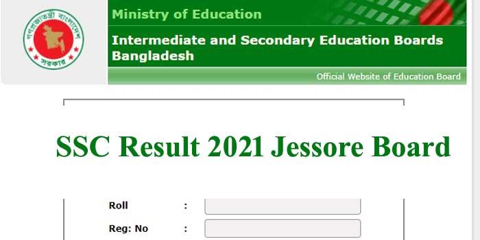 SSC Result 2021 Jessore Board-[অনলাইনে রেজাল্ট দেখুন]